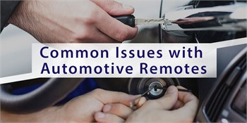 Common Issues with Automotive Remotes