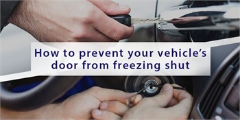 How to prevent your vehicle's door from freezing shut